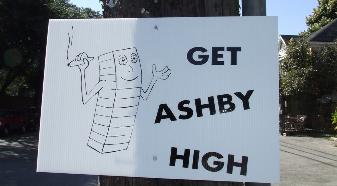 Ashby's Getting High… the price we pay for lax Houston zoning