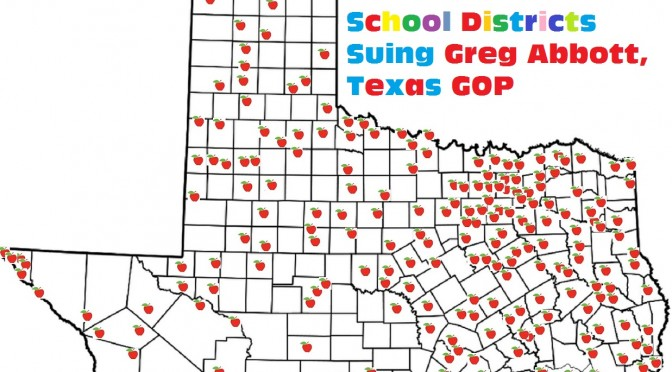 Wait… How Many School Districts Are Suing Greg Abbott, Texas GOP??