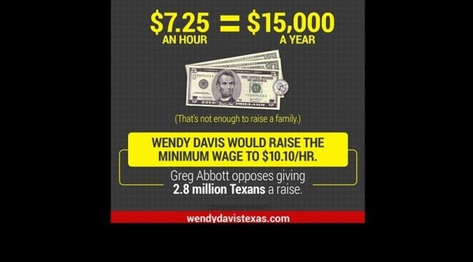 Vote For $10.10:  Wendy Davis Pledges To Raise Texas Minimum Wage