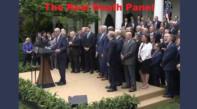 The Congressional Death Panel:  House GOP Votes To DESTROY Healthcare Protections