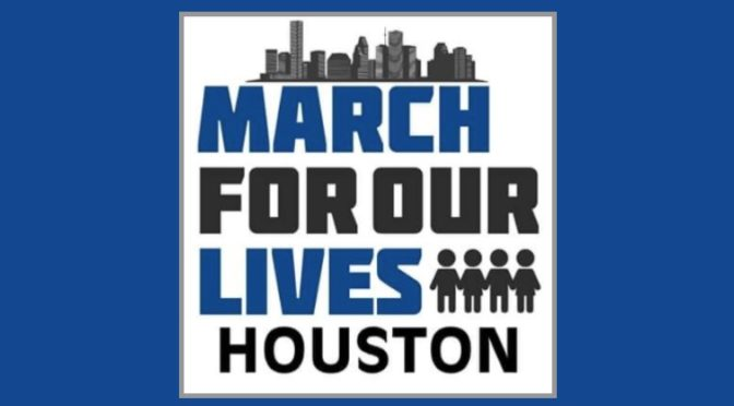 March For Our Lives Houston